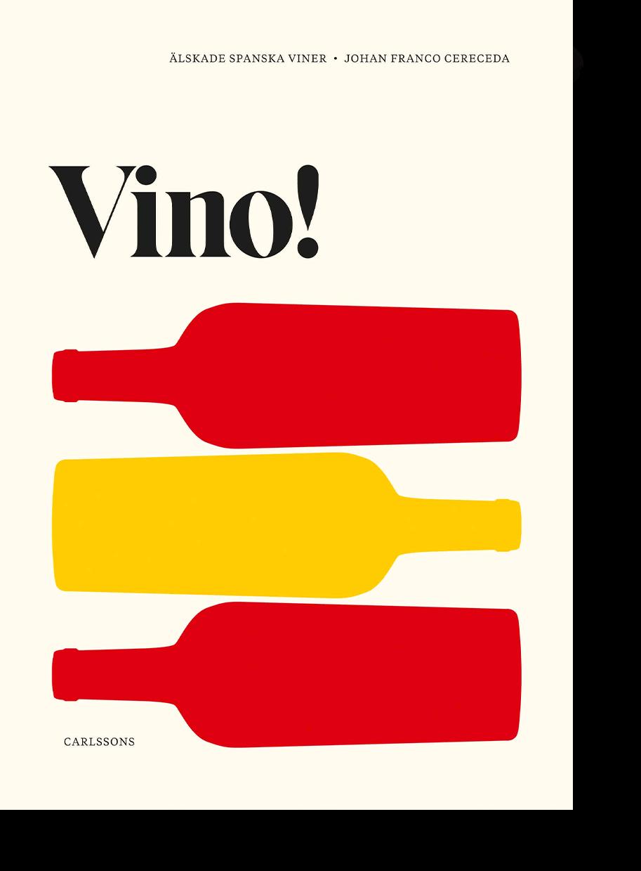 Vino, älskade spanska viner, skriven av Johan Franco Cereceda